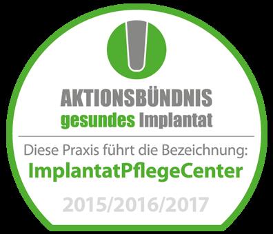 Wir führen die Bezeichnung ImplantatPflegeCenter.
